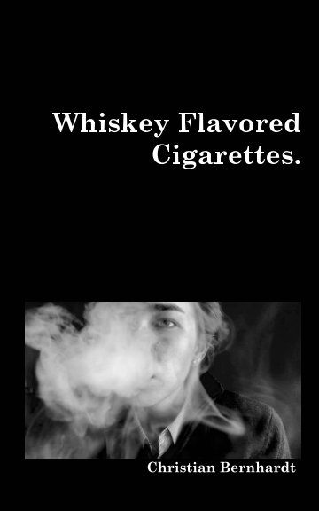 View Whiskey Flavored Cigarettes by Christian Bernhardt