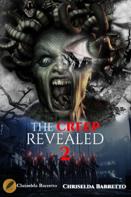 View The Creep Revealed by Chriselda Barretto