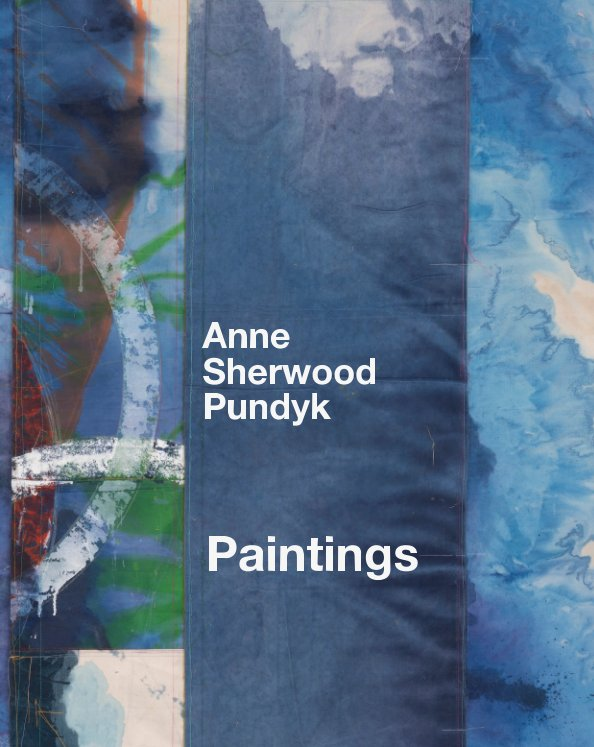 View Anne Sherwood Pundyk - Paintings by Anne Sherwood Pundyk