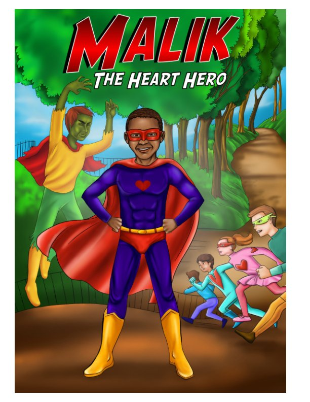 View Malik The Heart Hero by Stephanie M. Cook