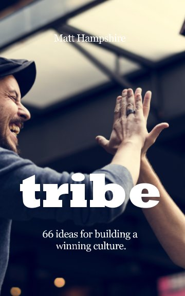 View Tribe by Matt Hampshire