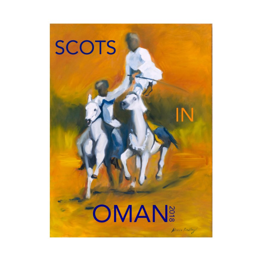 View Scots in Oman! by Andrena Woodhams