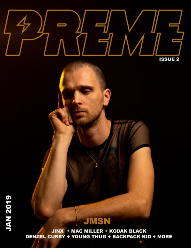 View Preme Magazine Issue 2: Jmsn + Jinx by ANTHONY SUPREME, GABBY FELIPE