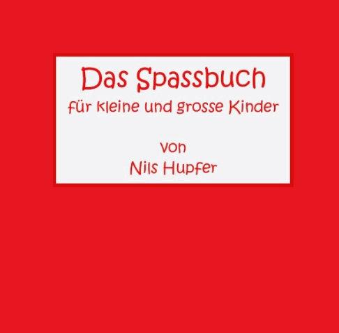 View Das Spassbuch by Nils Hupfer