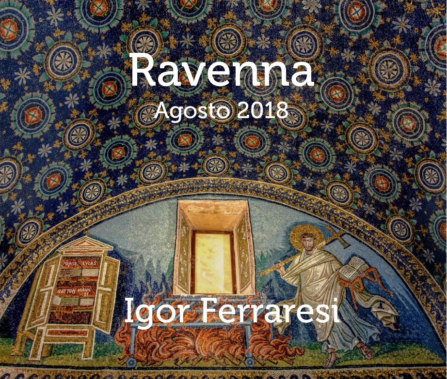 Ver Ravenna 2018 por Igor Ferraresi