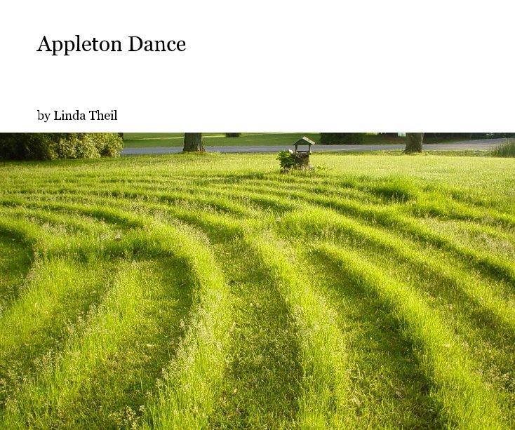 View Appleton Dance by Linda Theil