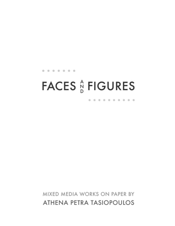 View Faces and Figures by Athena Petra Tasiopoulos