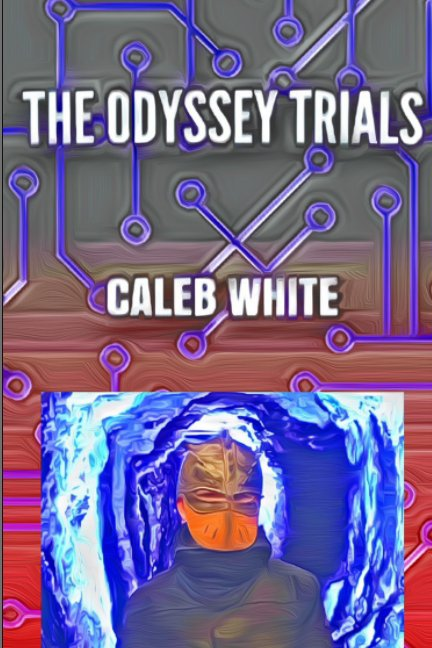 View The Odyssey Trials by Caleb White