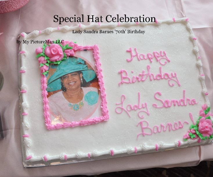 View Special Hat Celebration by My PictureMan LLC