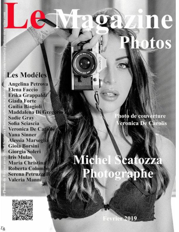 View Le Magazine-Photos Spécial Michel Scatozza Photographe. by D Bourgery,Le Magazine-Photos.