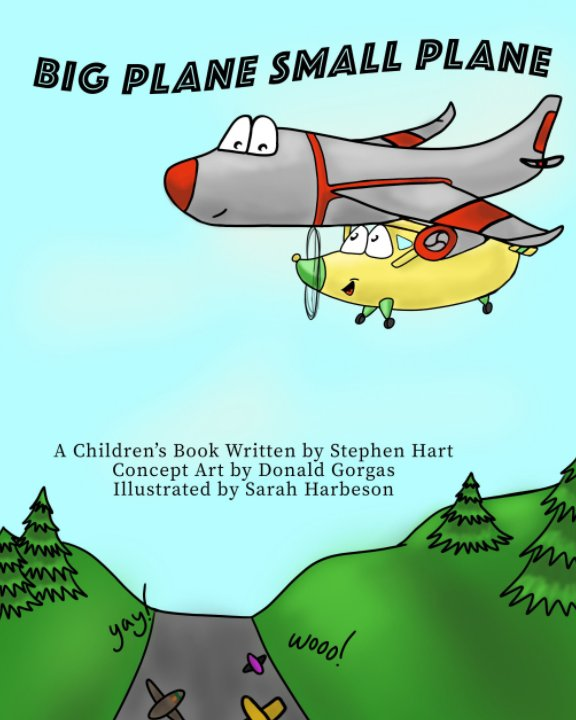 Ver Big Plane Small Plane por Stephen Hart