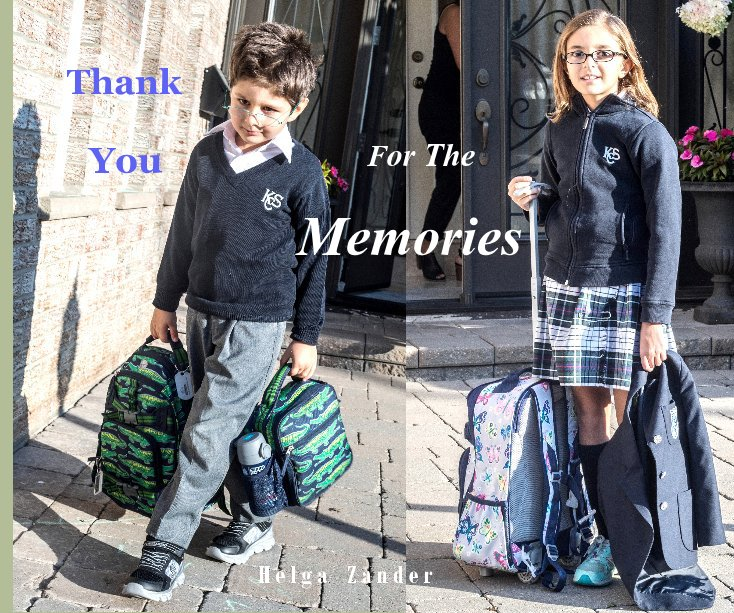 View Thank You For The Memories by H e l g a      Z a n d e r