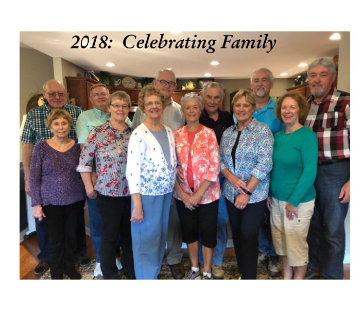 View 2018:  The Year of Celebrating Family by Jerry Motter