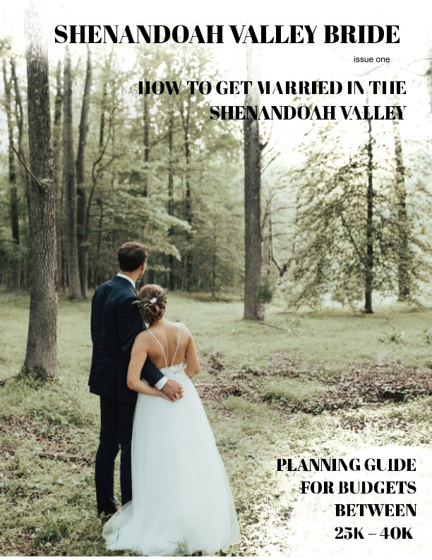Ver How to get married in the Shenandoah Valley por Katie Copper