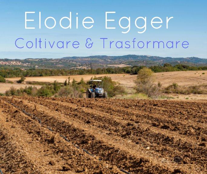 View Elodie Egger by Elodie Egger, Palma Alberto