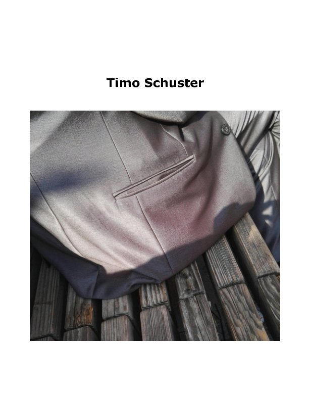View Timo Schuster by Timo Schuster