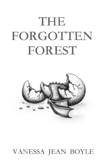 View The Forgotten Forest by Vanessa Jean Boyle