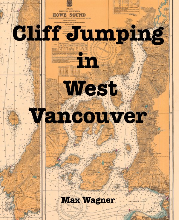 View Cliff Jumping in West Vancouver by Max Wagner