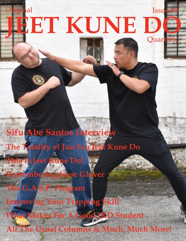 View Original Jeet Kune Do Quarterly Magazine - Issue 5 by Lamar M. Davis II