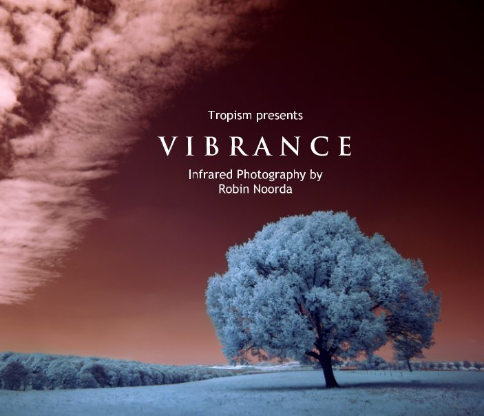 View Vibrance by Robin Noorda