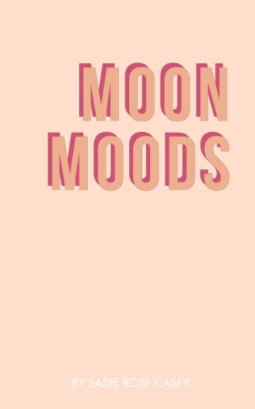 View Moon Moods by Sadie Rose Casey