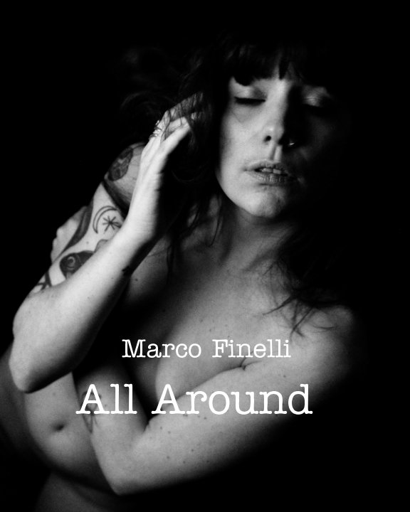 View All Around by Marco Finelli
