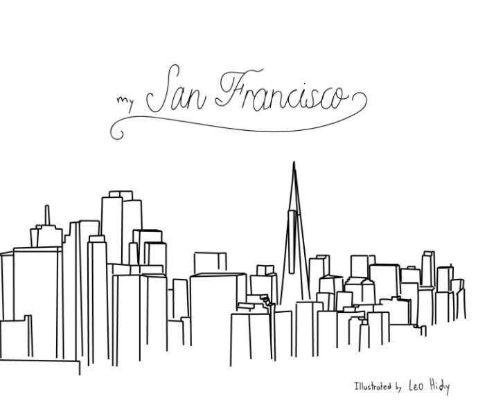 View My San Francisco by Leo Hidy