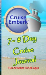 7-8 Day Cruise Journal