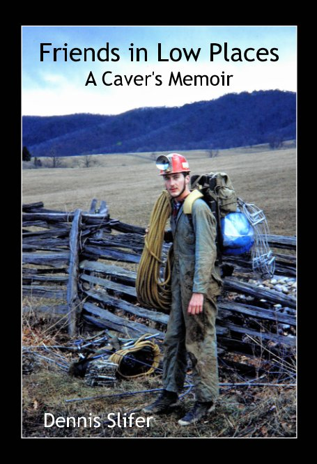 View Friends in Low Places by Dennis Slifer