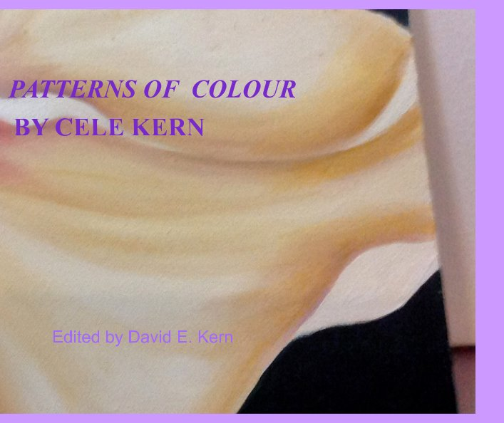 View Patterns of Colour by David E. Kern, Cecilia A Kern