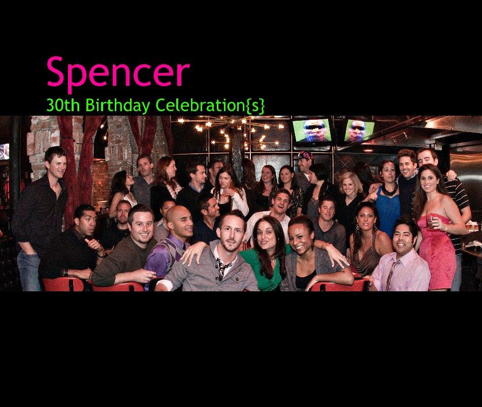 Ver Spencer 30th Birthday Celebration{s} por Kelly Koziol Photography
