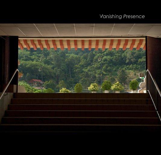 View Vanishing Presence by Linda Peschong
