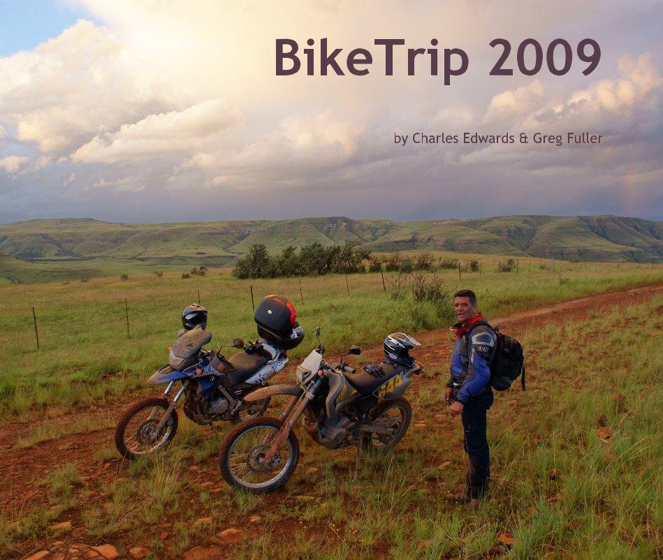 View BikeTrip 2009 by Charles Edwards & Greg Fuller