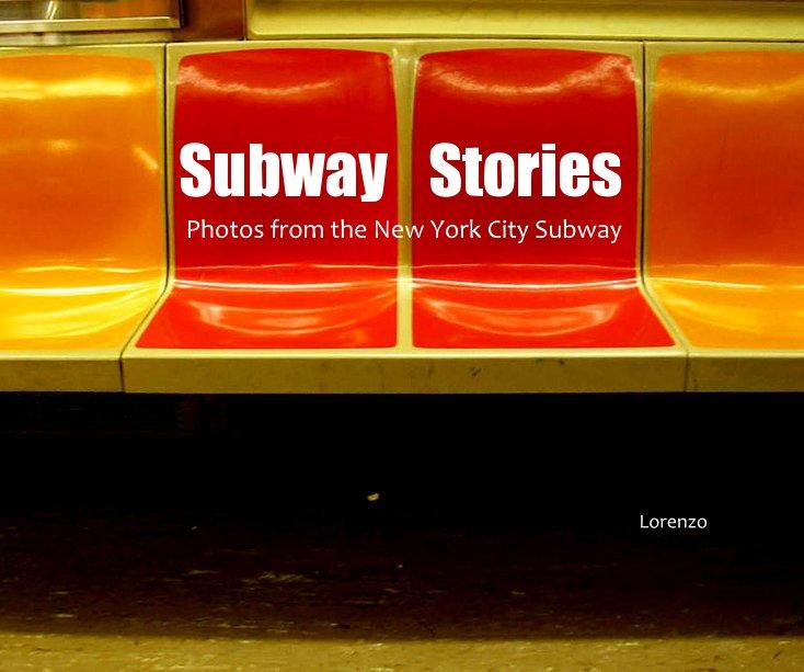 View Subway Stories by Lorenzo