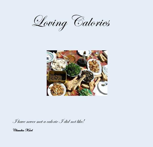 Ver Loving Calories por Claudia Karl
