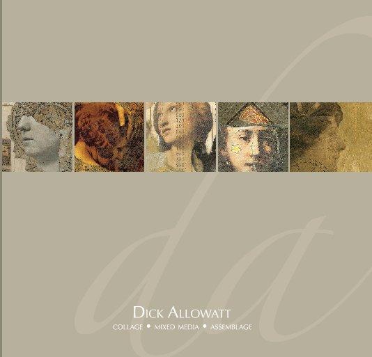 View Dick Allowatt by Dick Allowatt