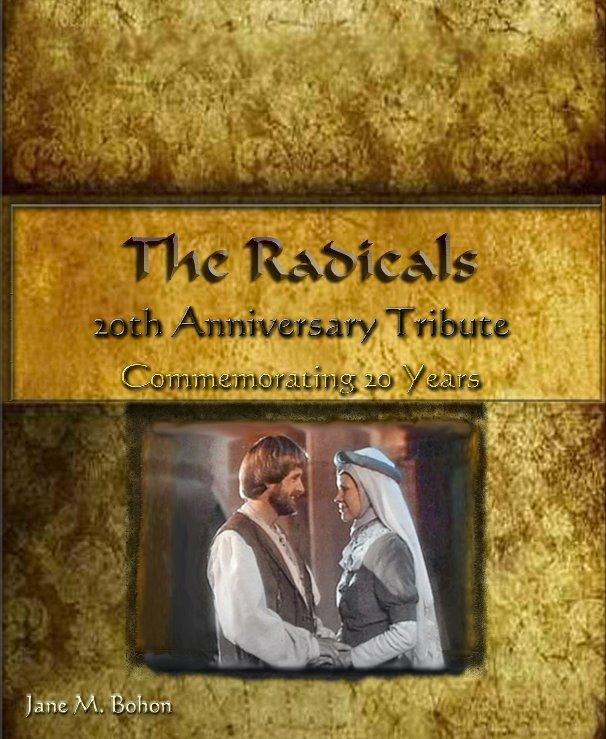 View The Radicals 20th Anniversary Tribute by Jane M. Bohon