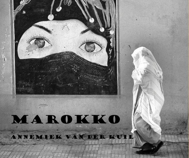 View Marokko by Annemiek van der Kuil