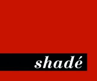 Shadé - Libros de arte y fotografía libro de fotografías