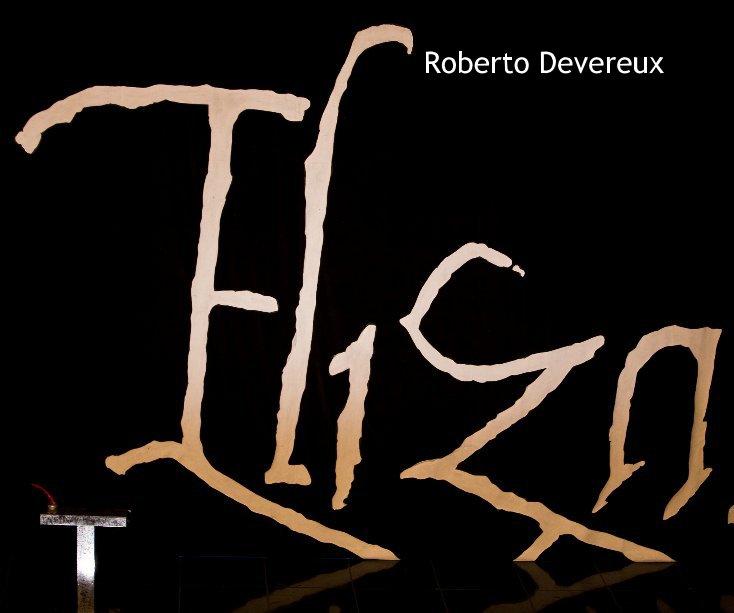 View Roberto Devereux by John Bishop