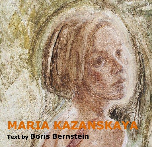 View MARIA KAZANSKAYA by Prof. Boris Bernstein (essay)