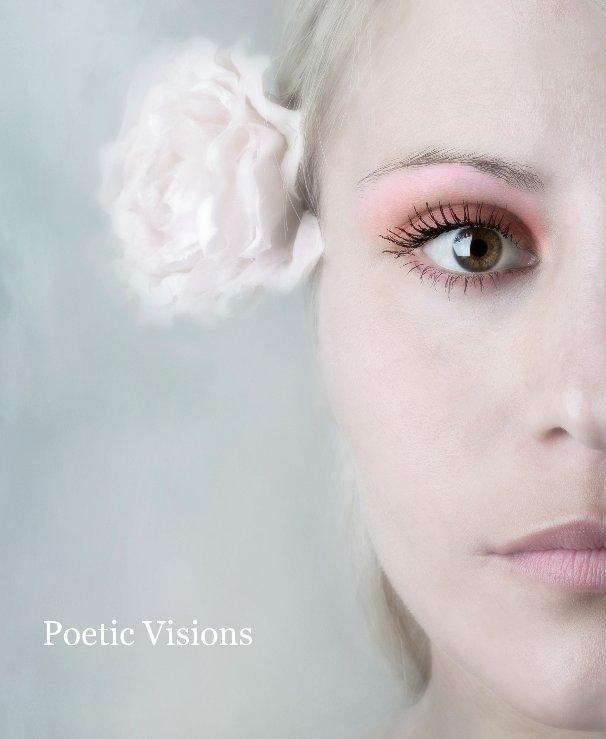 View Poetic Visions by Steve Peet