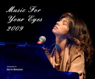 Music For Your Eyes 2009 - Libri d'arte e fotografia fotolibro