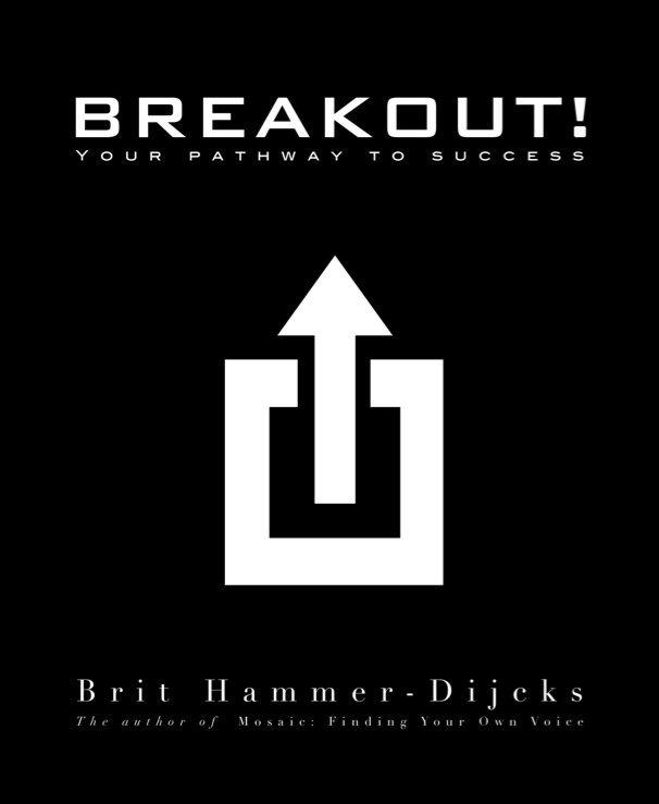 View BREAKOUT! by Brit Hammer-Dijcks