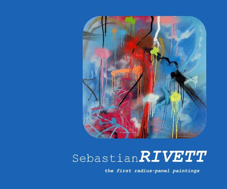 View the first radius-panel paintings by SebastianRIVETT