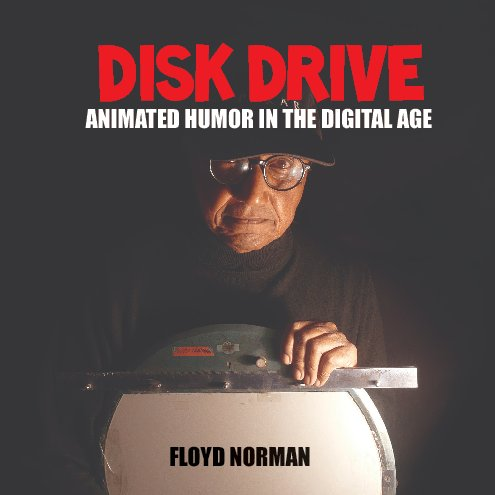 View Disk Drive by Floyd Norman