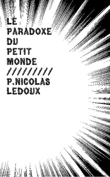 View le paradoxe du petit monde by P. Nicolas Ledoux