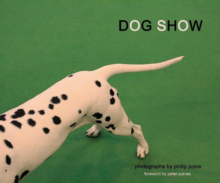 View Dog Show by Philip Joyce
