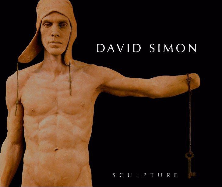 View David Simon: Sculpture by David Simon