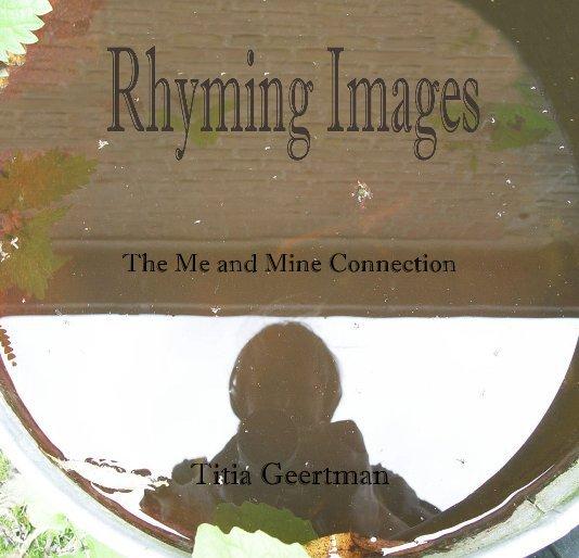View Rhyming Images II by Titia Geertman